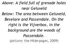 Above: A field full of grenade holes near Geluveld Below: The area between Geluveld, Beselare and Passendale. On the right is the Vijverbos, in the background are the woods of Passendale. (picture: the Hitlerpages, 2009)